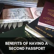 Benefits of Having a second passport